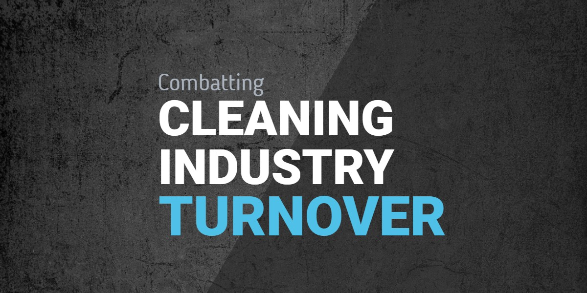 Combatting Cleaning Industry Turnover
