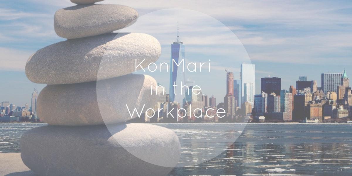 KonMari in the Workplace