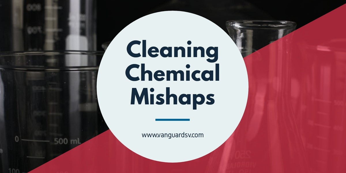 Cleaning Chemical Mishaps