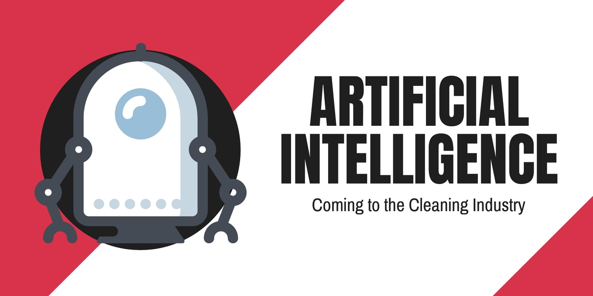 Artificial Intelligence Coming to the Cleaning Industry