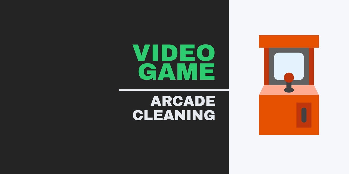 Video Game Arcade Cleaning