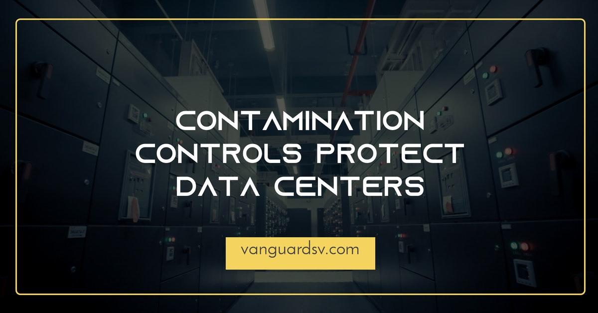 Contamination Controls Protect Data Centers - Palmdale, Lancaster, Bakersfield, Fresno, Valencia