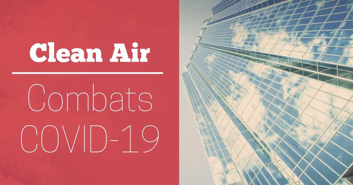 Clean Air Combats COVID-19