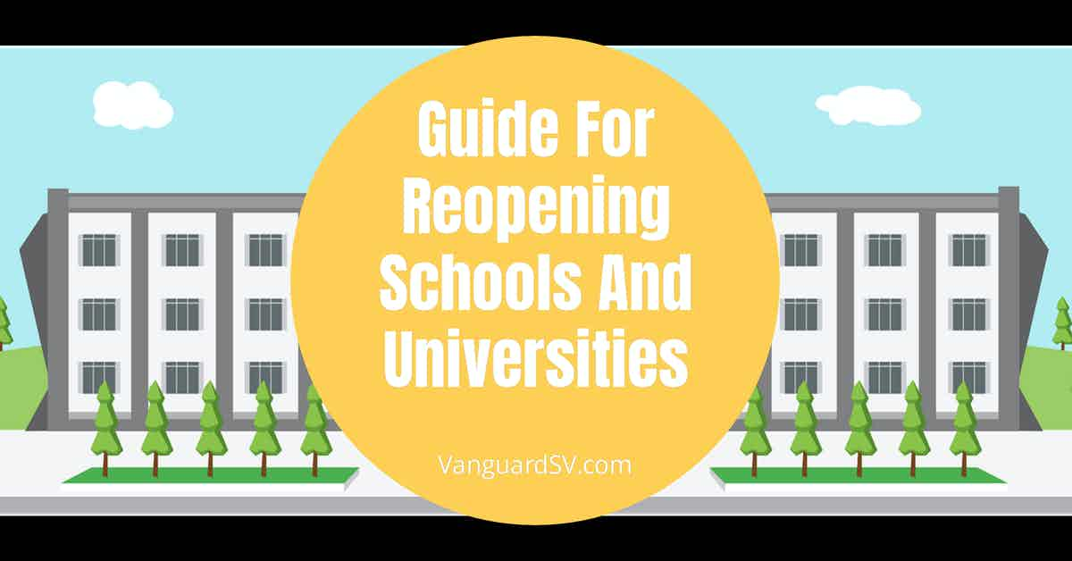 Guide For Reopening Schools And Universities