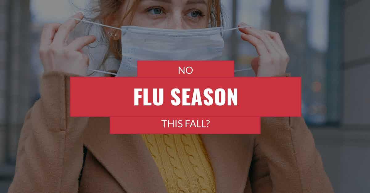 No Flu Season This Fall