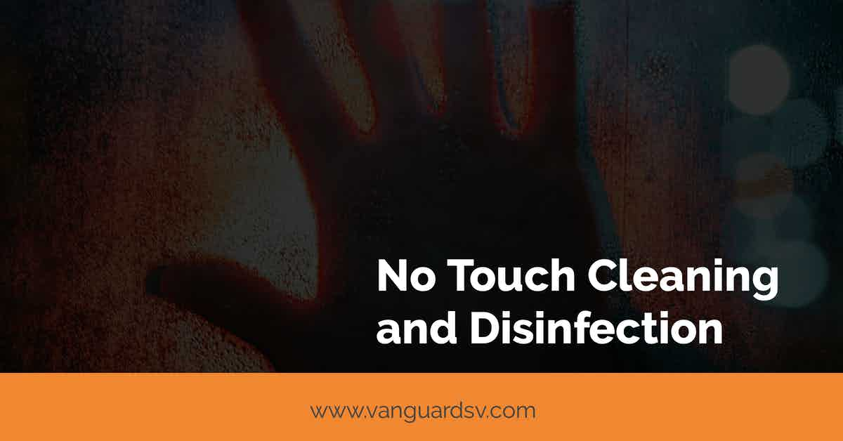 No Touch Cleaning and Disinfection