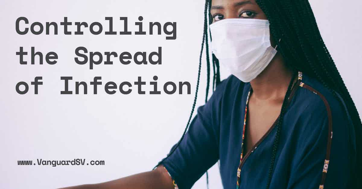 Controlling the Spread of Infection