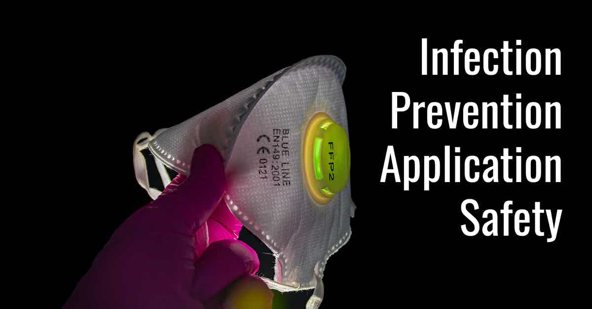 Infection Prevention Application Safety