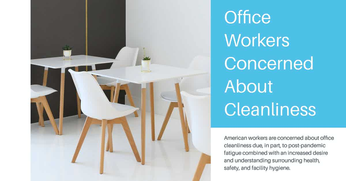 Office Workers Concerned About Cleanliness