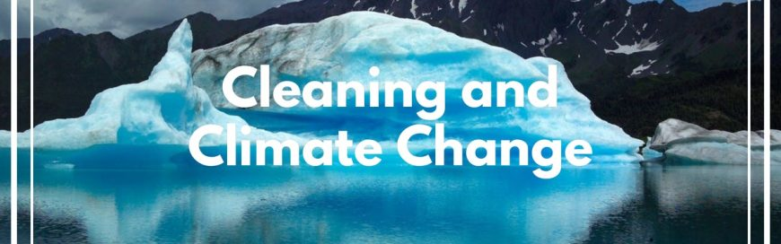 Cleaning and Climate Change