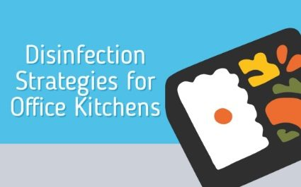 Janitorial Services and Disinfection Strategies for Office Kitchens