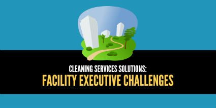 Cleaning Services Solutions for Facility Executives