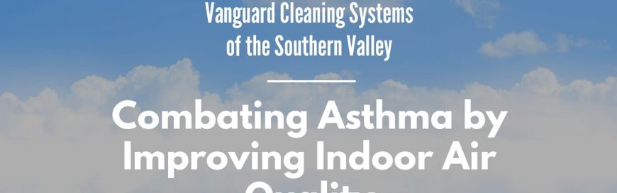 Combating Asthma by Improving Indoor Air Quality