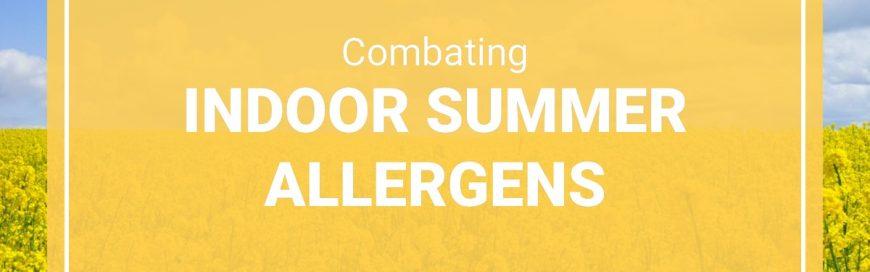 Combating Indoor Summer Allergens