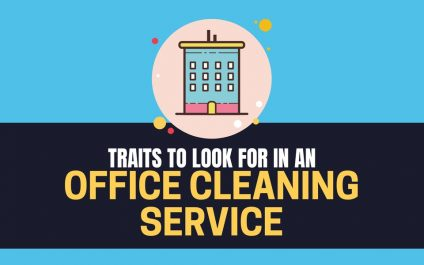Traits To Look For In An Office Cleaning Service