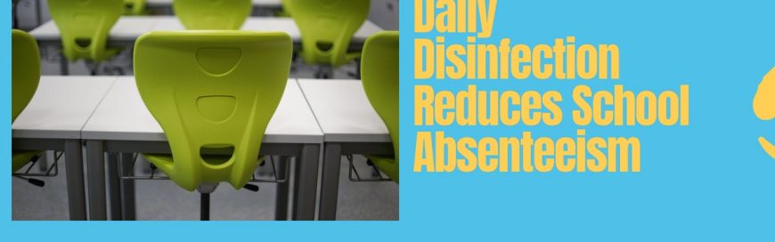 Daily Disinfection Reduces School Absenteeism