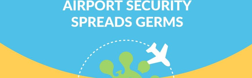 Airport Security Spreads Germs Bakersfield Fresno