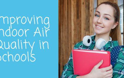 Improving Indoor Air Quality in Schools