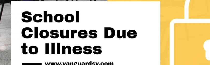 School Closures Due to Illness