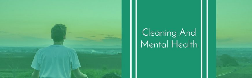 Cleaning And Mental Health