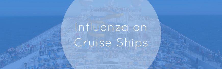 Influenza on Cruise Ships