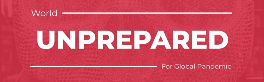 World Unprepared for Global Pandemic