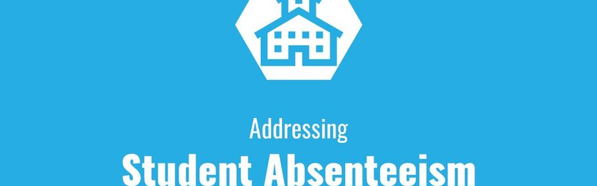 Addressing Student Absenteeism