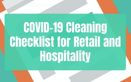 COVID-19 Cleaning Checklist for Retail and Hospitality