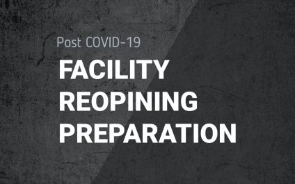 Post COVID Facility Reopening Preparation