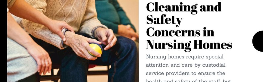 Cleaning and Safety Concerns in Nursing Homes