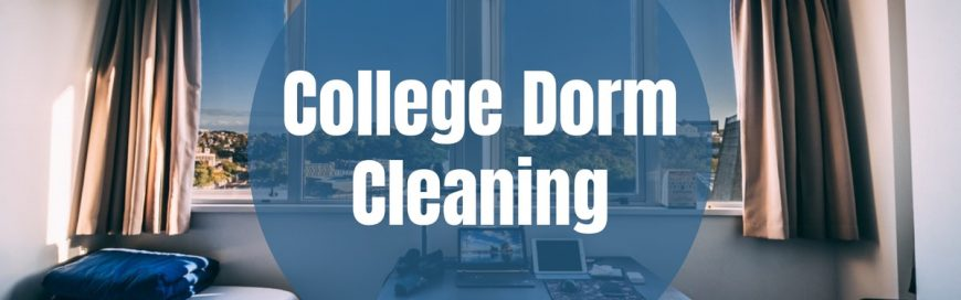 College Dorm Cleaning