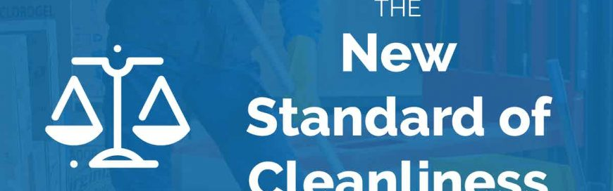 The New Standard of Cleanliness