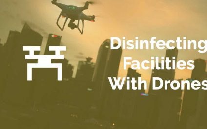 Disinfecting Facilities With Drones