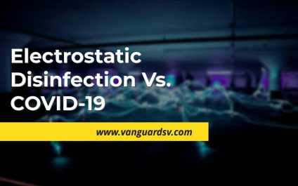 Electrostatic Disinfection Vs. COVID-19