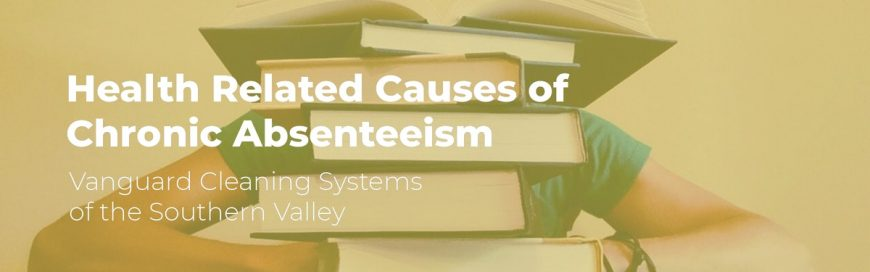 Health Related Causes of Chronic Absenteeism