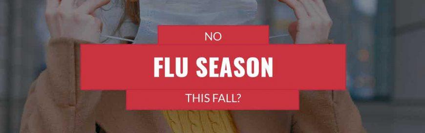 No Flu Season This Fall?