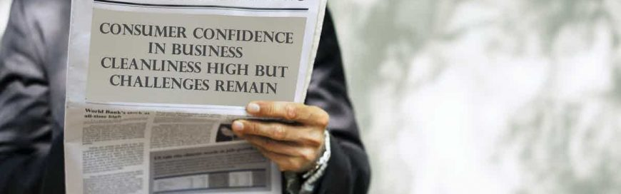 Consumer Confidence in Business Cleanliness High But Challenges Remain