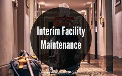 Interim Facility Maintenance