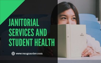 Janitorial Services and Student Health