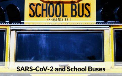 SARS-CoV-2 and School Buses