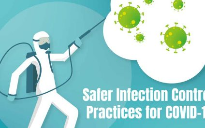 Safer Infection Control Practices for COVID-19