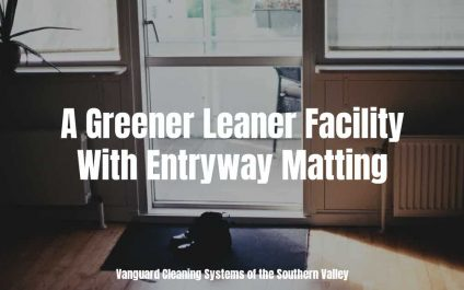 A Greener Leaner Facility With Entryway Matting