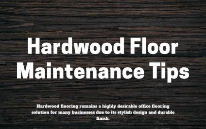 Hardwood Floor Maintenance Tips