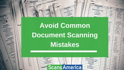 Avoid_Common_Document_Scanning_Mistakes