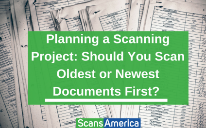 Should You Scan Historical Documents First or New Ones?