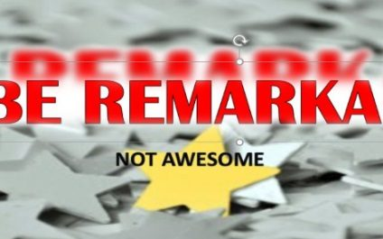"""Don't Be An Awesome Attorney. Be """"Remarkable""""."""