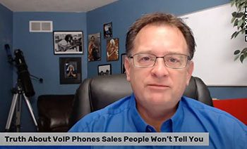 Truth About VoIP Phones Sales People Won't Tell You