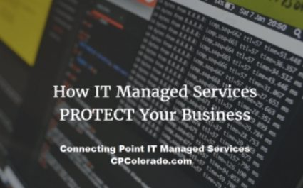 How IT Managed Services PROTECT Your Business