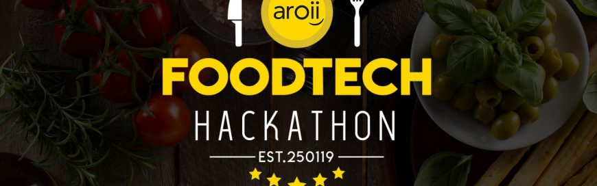 โอกาสสุดท้ายภายในไม่ถึงวัน!: Aroii Food Tech Hackathon 2019 ท้าทายนัก Coding