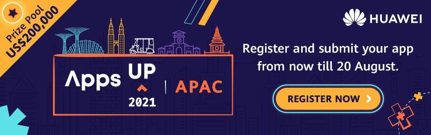 Huawei เปิดรับสมัครผู้เข้าแข่งขัน AppsUP 2021 APAC ชิงเงินรางวัลกว่า $200,000